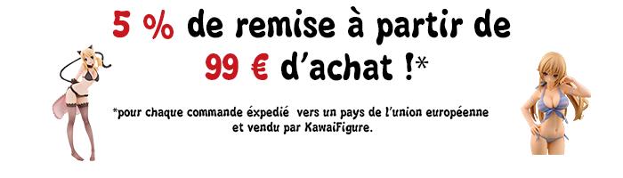 Remise 99€ d'achat